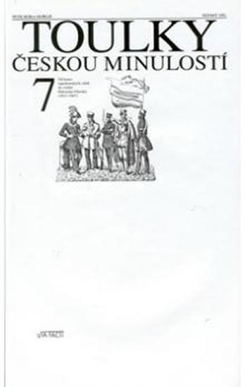 TOULKY ČESKOU MINULOSTÍ 7.