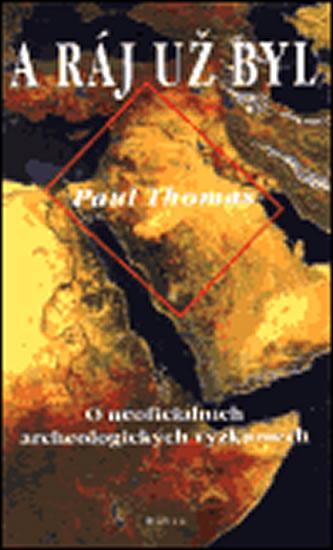 A ráj už byl - Thomas Paul