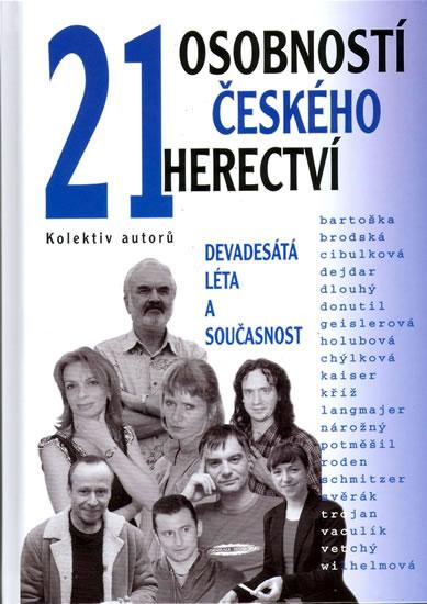 21 osobností českého herectví - kolektiv autorů