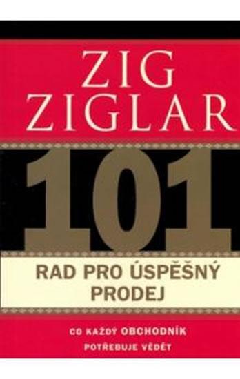 101 rad pro úspěšný prodej - Ziglar Zig