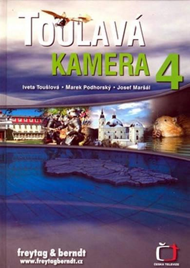 TOULAVÁ KAMERA 4