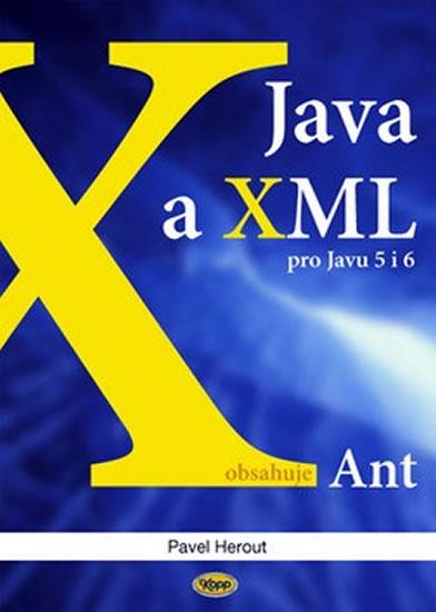 JAVA A XML PRO JAVU 5 I 6 OBSAHUJE ANT