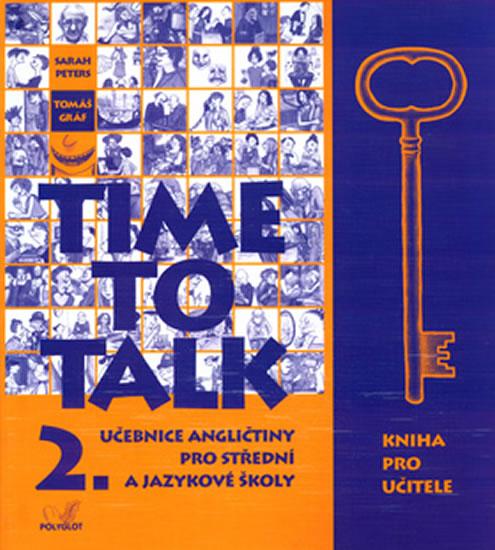 TIME TO TALK 2. UČEBNICE UČITELSKÁ
