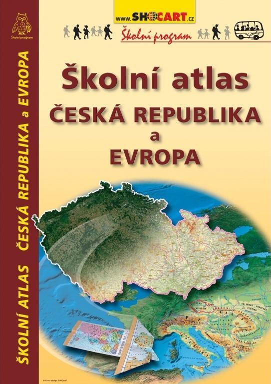 ŠKOLNÍ ATLAS ČR A EVROPA