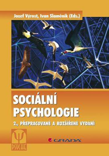 SOCIÁLNÍ PSYCHOLOGIE (2. PŘEPRACOVANÉ A ROZŠÍŘENÉ VYDÁNÍ)