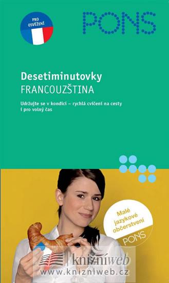 FRANCOUZŠTINA - DESETIMINUTOVKY