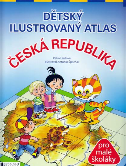 DĚTSKÝ ILUSTROVANÝ ATLAS - ČESKÁ REPUBLI