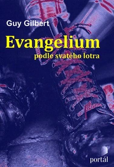 EVANGELIUM PODLE SVATÉHO LOTRA