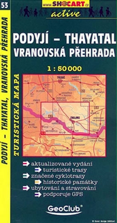 PODYJÍ-THAYATAL VRANOVSKÁ PŘEHRADA 53 TUR. MAPA 1:50 000