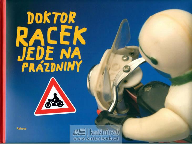Doktor Racek jede na prázdniny - Rezková Milada