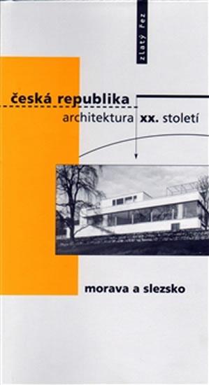 ČESKÁ REPUBLIKA ARCHITEKTURA XX.STOLETÍ