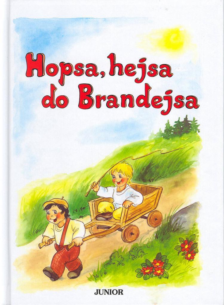 HOPSA, HEJSA DO BRANDEJSA