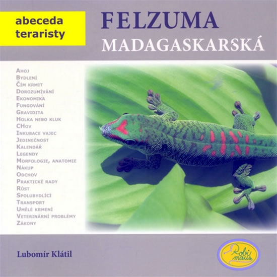 FELZUMA MADAGASKARSKÁ (ABECEDA TERARISTY)
