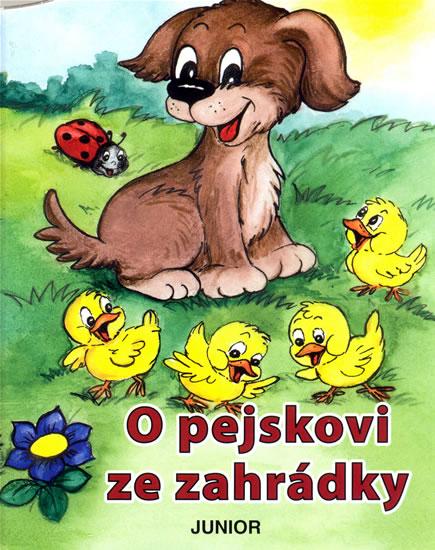 O PEJSKOVI ZE ZAHRÁDKY/JUNIOR