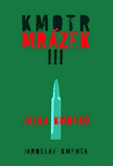 KMOTR MRÁZEK III. - VÁLKA KMOTRŮ