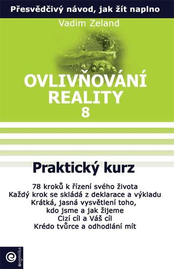 Ovlivňování reality VIII