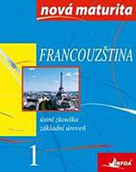 Francouzština - nová maturita 1 - ústní zk.