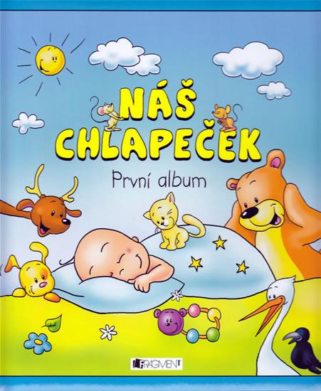 NÁŠ CHLAPEČEK - PRVNÍ ALBUM