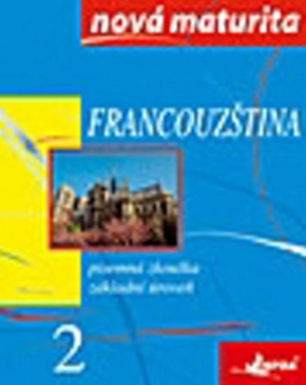 Francouzština 2 - nová maturita