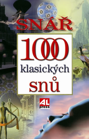 SNÁŘ 1000 KLASICKÝCH SNŮ/ALPRESS