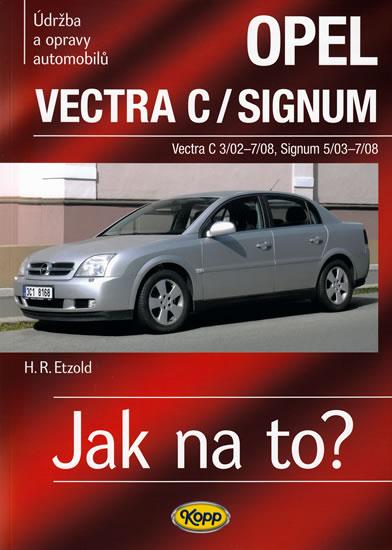 109. OPEL VECTRA C / SIGNUM