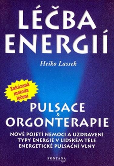 LÉČBA ENERGIÍ PULSACE A ORGONTERAPIE