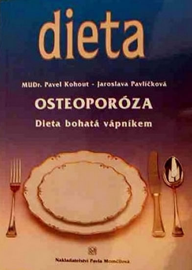 OSTEOPORÓZA - DIETA BOHATÁ VÁPNÍKEM