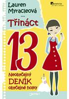 Detail titulu Třináct - Neobyčejný deník obyčejné holky