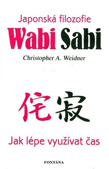 WABI SABI JAPONSKÁ FILOZOFIE