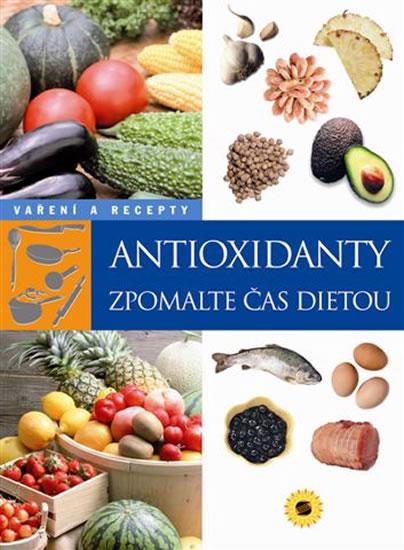 Antioxidanty - Zpomalte čas dietou - neuveden