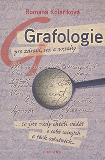 GRAFOLOGIE PRO ZDRAVÍ, SEX A VZTAHY