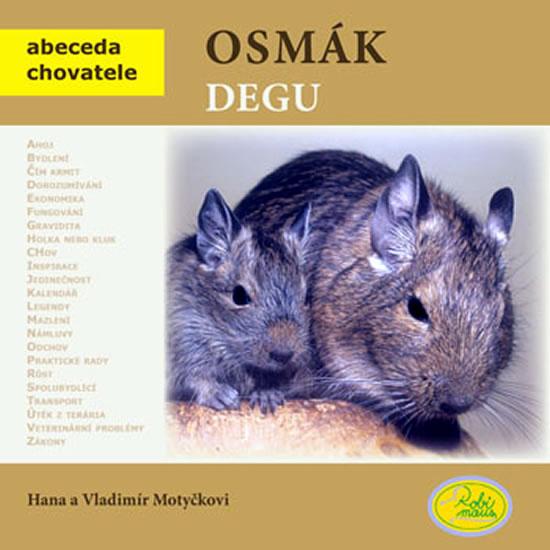 OSMÁK DEGU (ABECEDA CHOVATELE)