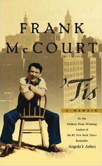 ´Tis: a Memoir - McCourt Frank