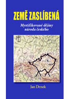 Detail titulu Země zaslíbená - Mystifikované dějiny národa českého