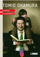 Detail titulu Tomio Okamura – Umění vládnout