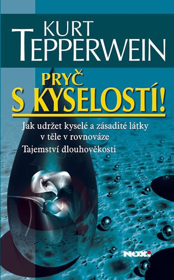 PRYČ S KYSELOSTÍ - 2. VYDÁNÍ