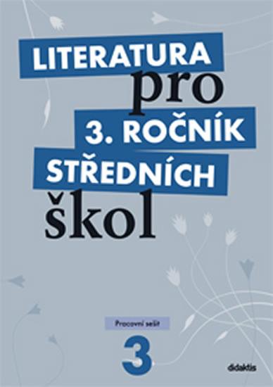 LITERATURA PRO 3. ROČNÍK SŠ PS