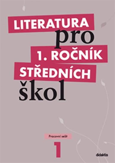 LITERATURA PRO 1.ROČ.SŠ.-PS/DIDAKTIS