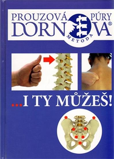 DORNOVA METODA-I TY MŮŽEŠ!