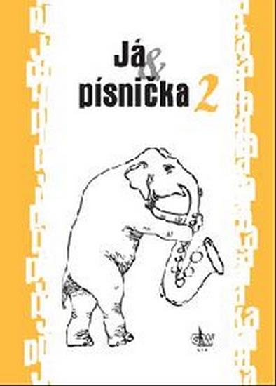 JÁ & PÍSNIČKA 2