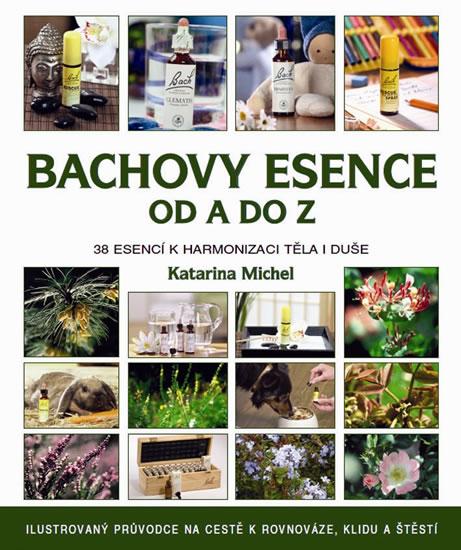 BACHOVY KVĚTOVÉ ESENCE OD A DO Z/METAFORA