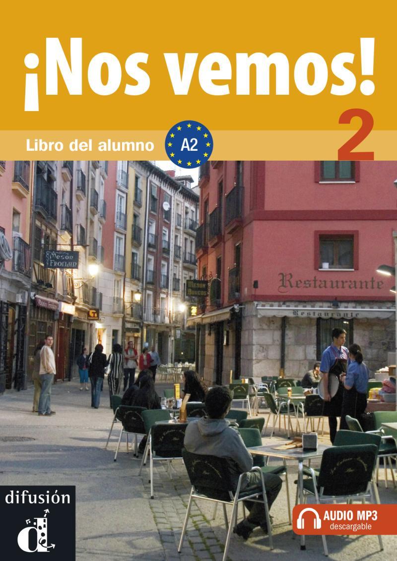 !Nos vemos! A2 – Libro del alumno + CD - kolektiv autorů