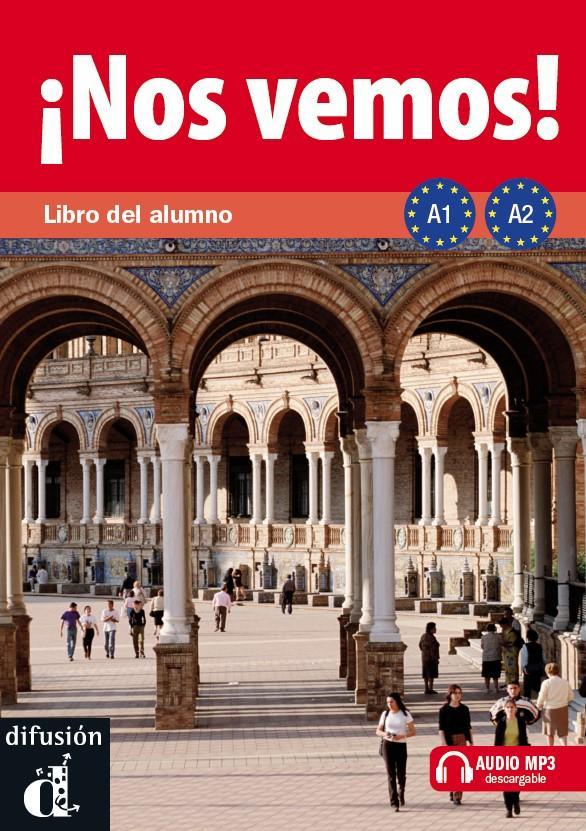 !Nos vemos! A1-A2 – Libro del alumno + CD - kolektiv autorů