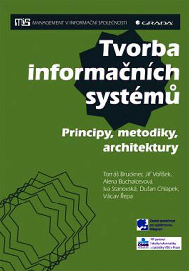 TVORBA INFORMAČNÍCH SYSTÉMŮ-PRINCIPY,METODIKY,ARCHITEKTURY