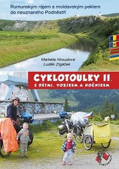 Cyklotoulky II. s dětmi, vozíkem a nočníkem - Hroudová Markéta, Zigáček Luděk,