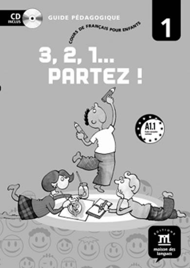 3,2,1 Partez! 1 – Guide pédagogique - neuveden