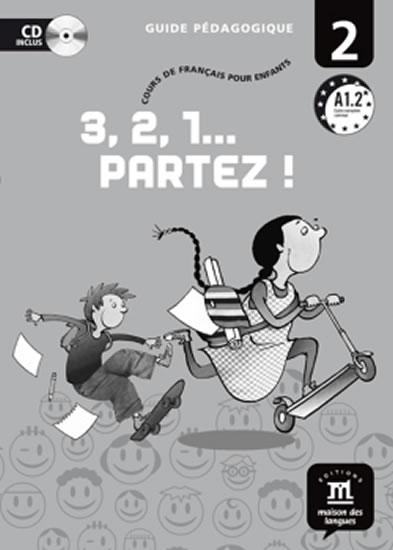3,2,1 Partez! 2 – Guide pédagogique (CD) - neuveden