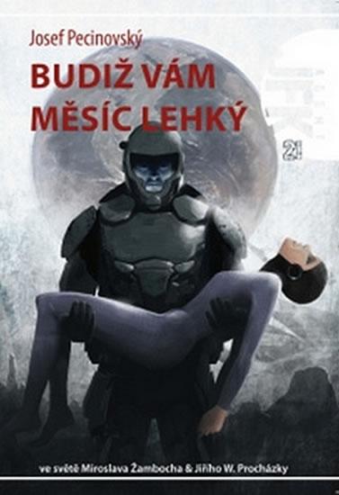 Agent JFK 021 - Budiž vám Měsíc lehký - Pecinovský Jan