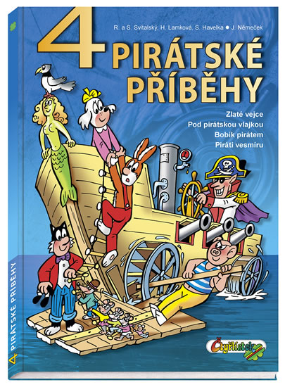 4 pirátské příběhy - Svitalský R. a S., Lamková H., Havelka S., Němeček J.,