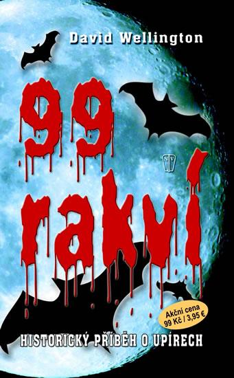 99 rakví - Historický příběh o upírech, brož. - Wellington David